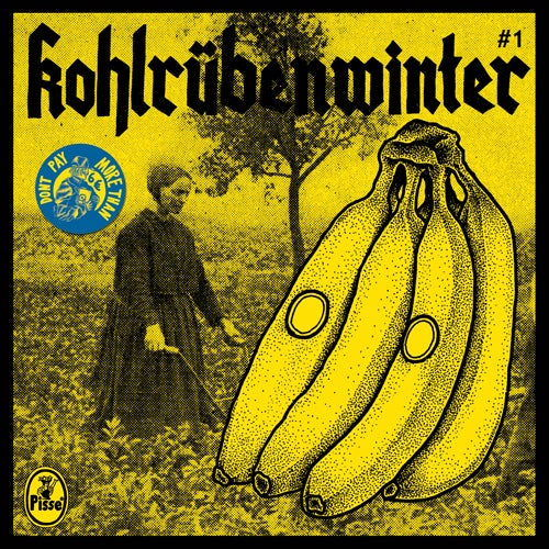 "Image of Pisse - Kohlrübenwinter #1 7"" (3rd press)"