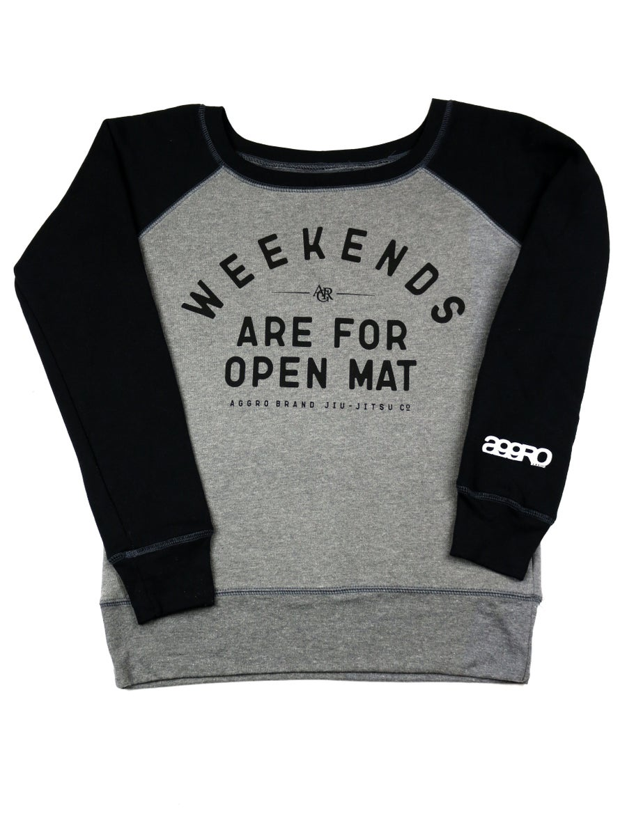 "Image of AGGRO Brand ""Weekends"" Sweatshirt (Ladies')"