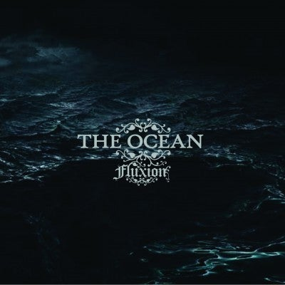 THE OCEAN - Fluxion / VINYL 3LP