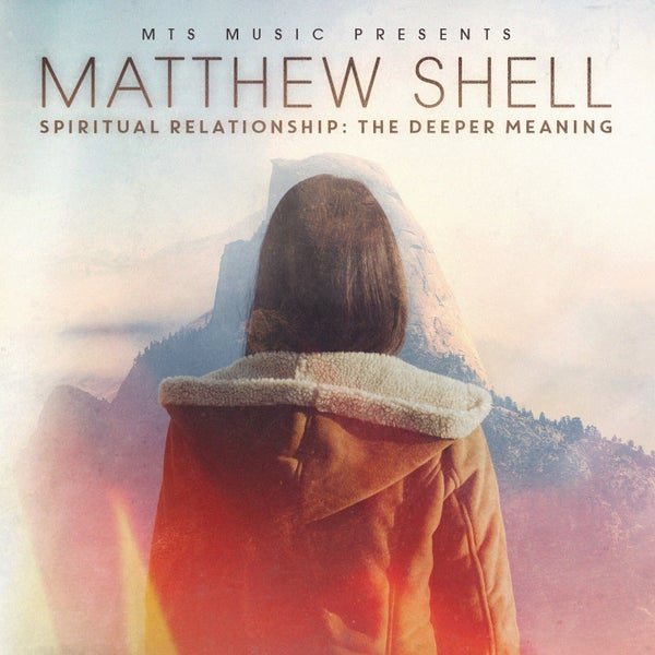 Image of Spiritual Relationship: The Deeper Meaning (Physical CD)