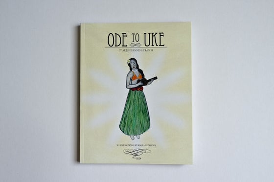 Image of Ode to Uke by Arthur Ravenscrag III & Paul Andrews