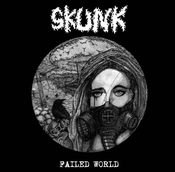 "Image of SKUNK ""Failed World"" 7"""