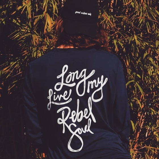 Image of Long Live My Rebel Soul Long-Sleeve