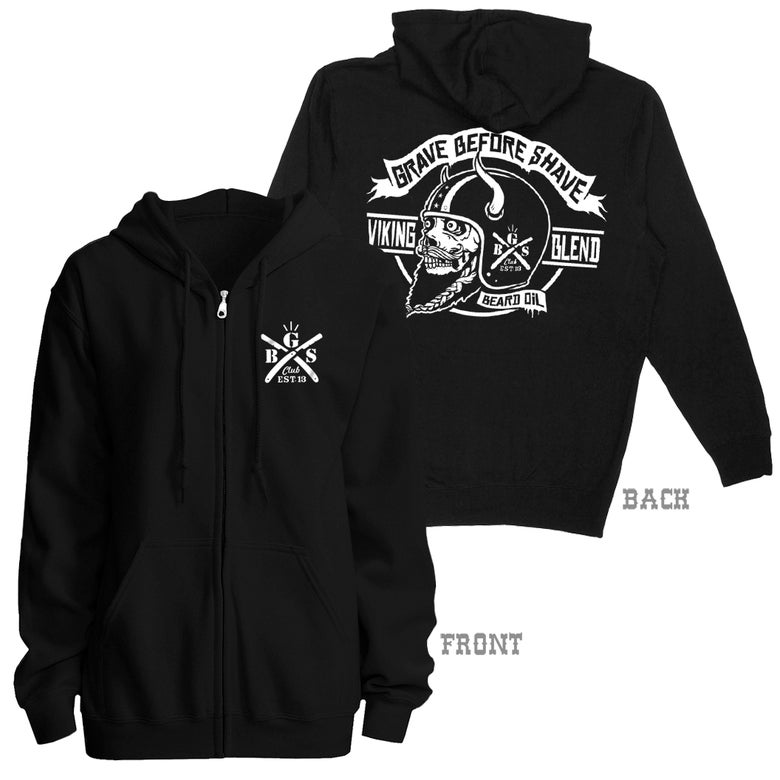 Image of GRAVE BEFORE SHAVE™  Viking Beard Zip Up Hoodie
