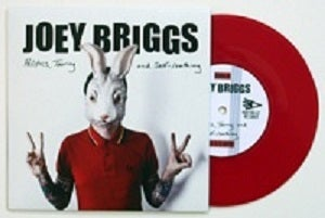 Image of Joey Briggs - Politics, Touring and Self Loathing - 7""