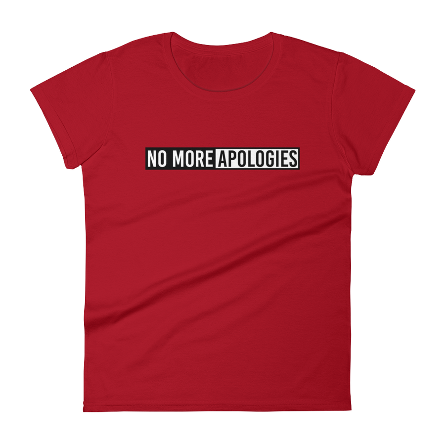 Image of No More Apologies Female Crew Neck Shirt