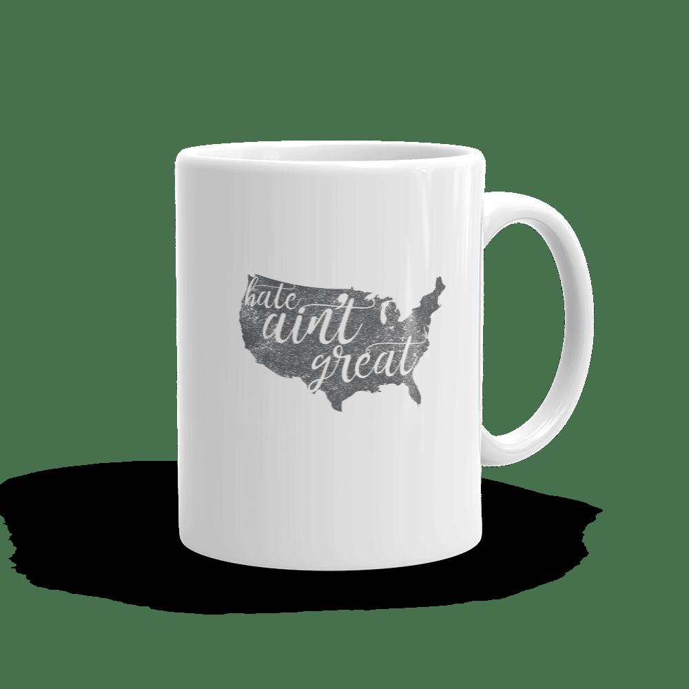 Image of Hate Ain't Great - Mug
