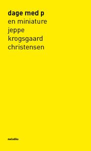 Image of Jeppe Krogsgaard Christensen: dage med p