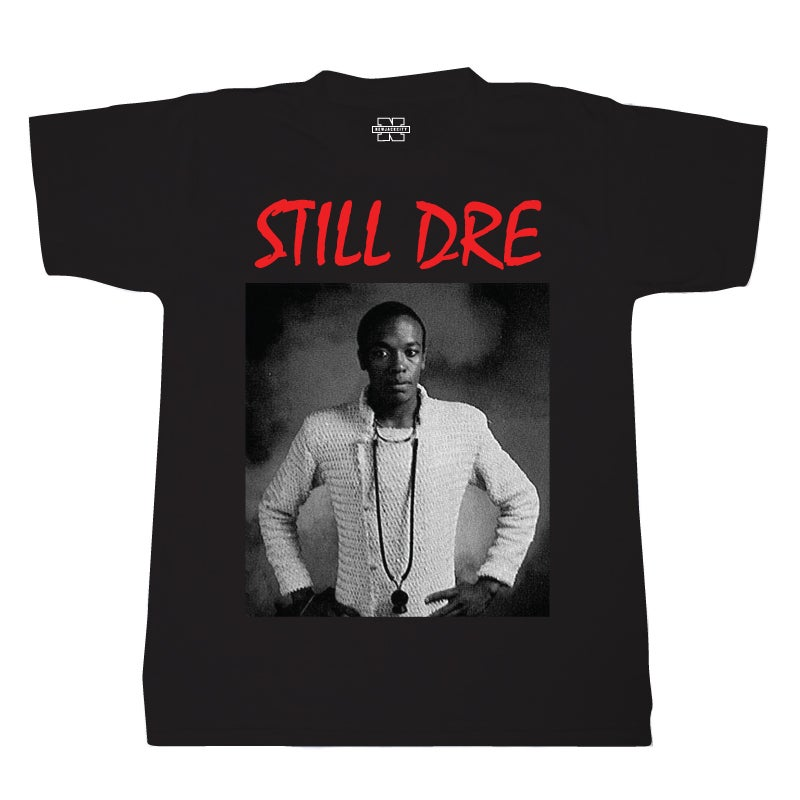 Image of Still Dre Tee