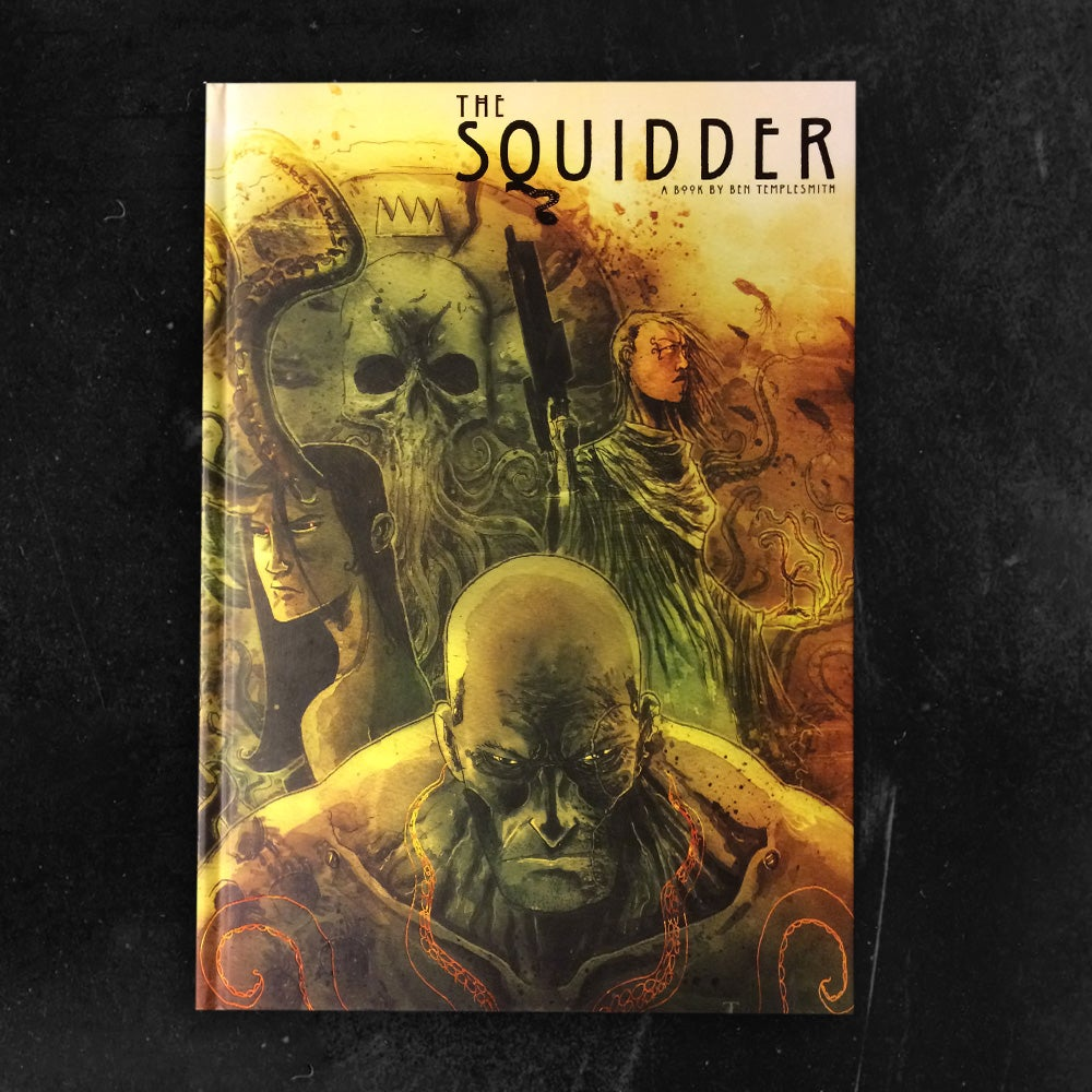 Image of THE SQUIDDER hardcover
