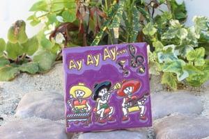 Image of Ay Ay Ay Ay Coaster Tile