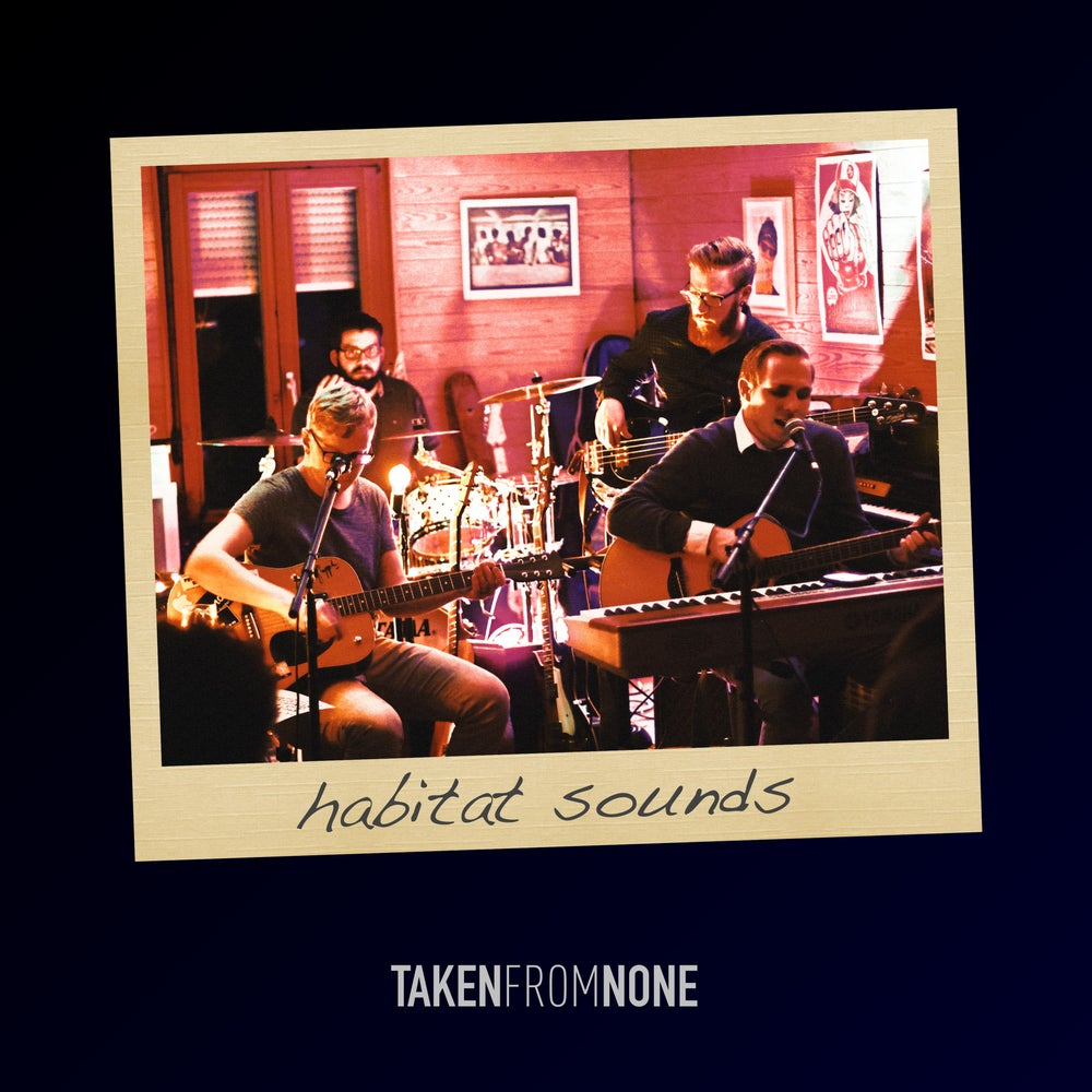 "Image of Taken From None EP ""habitat sounds"""