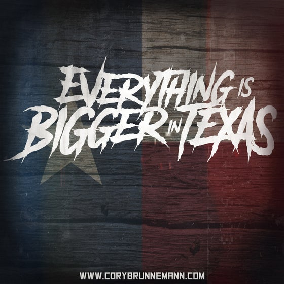 Image of Everything is Bigger in Texas