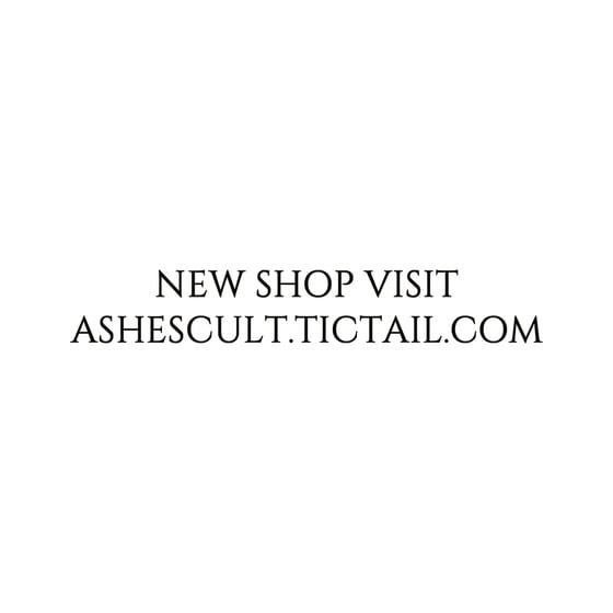 Image of NEW SHOP VISIT ashescult.tictail.com/