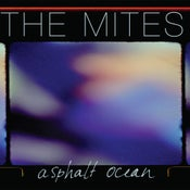 Image of The Mites - Asphalt Ocean 7""