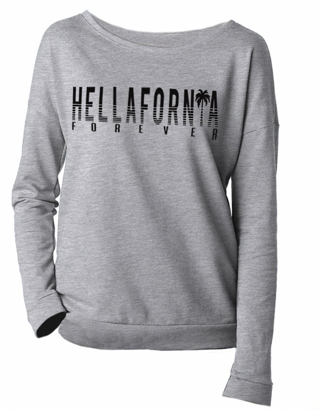 Image of Hellafornia Forever Long Sleeve Scoop