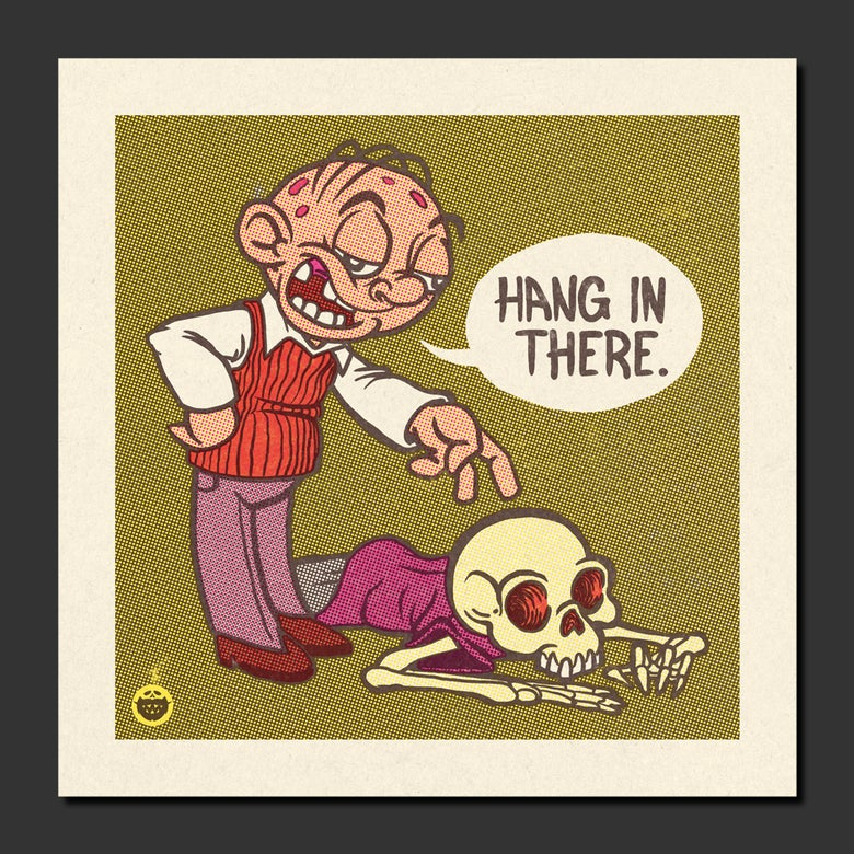 Image of Hang In There Print