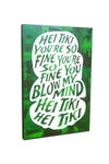 Hei tiki you're so fine (Greens)