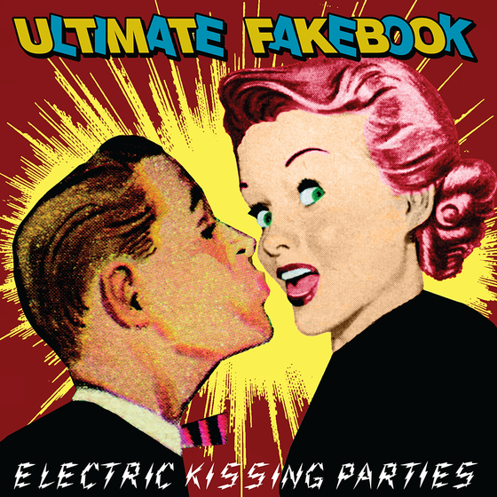 Image of Ultimate Fakebook - Electric Kissing Parties
