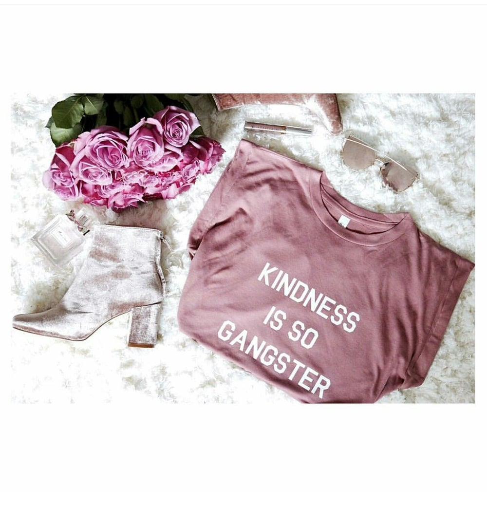 Image of Kindness is so Gangster - Muscle T's