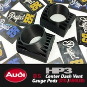Image of HP3 - AUDI B5 Center Vent Gauge Pods (forward facing/angled)