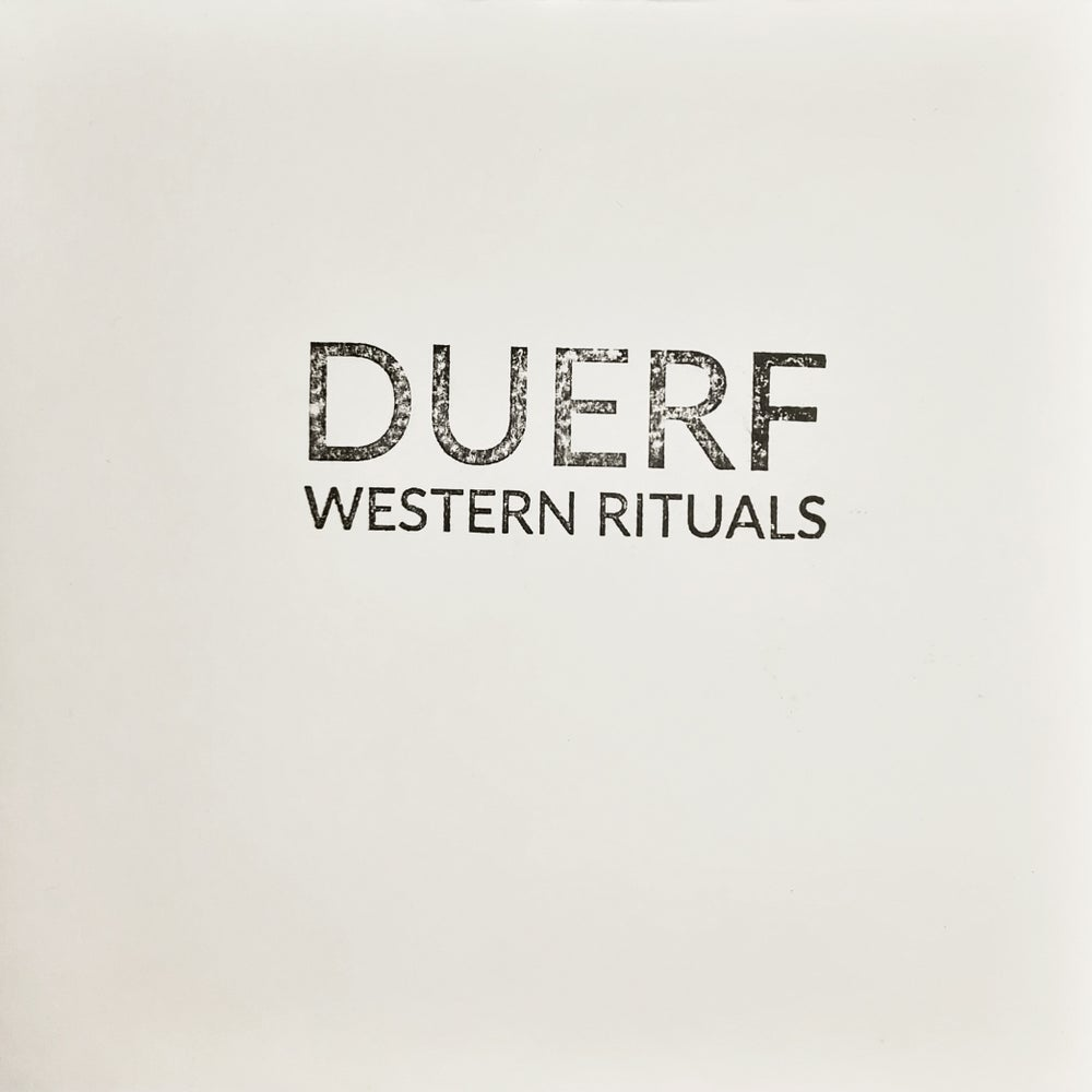 "Image of Duerf ""Western Rituals"""