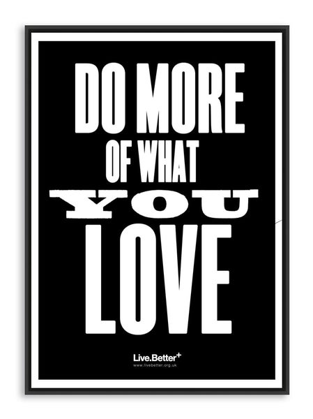 Image of Do more of what you love