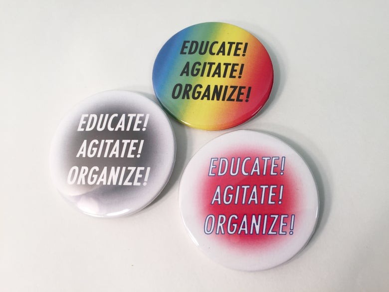 Image of Educate! Agitate! Organize!