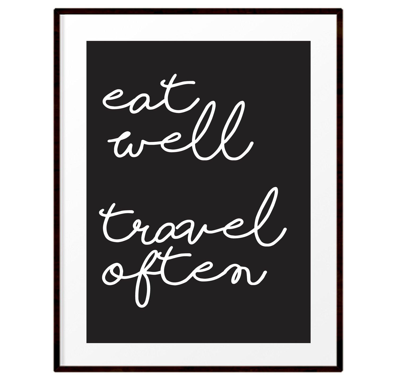 Image of Eat well travel often print