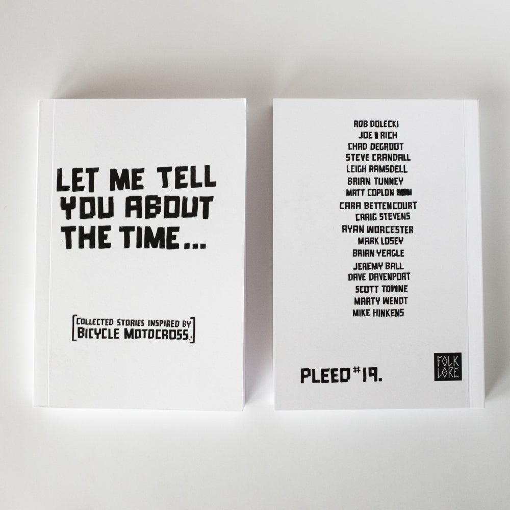 Image of Let Me Tell You About The Time, By Matt Coplon