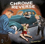 Image of LP Chrome Reverse : They Wanna Fight.