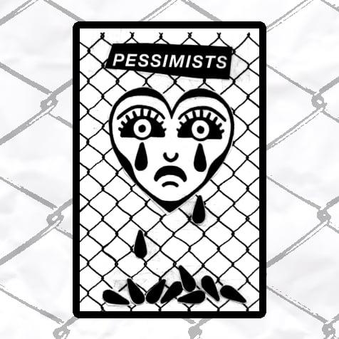 Image of PESSIMISTS - Demo 2017