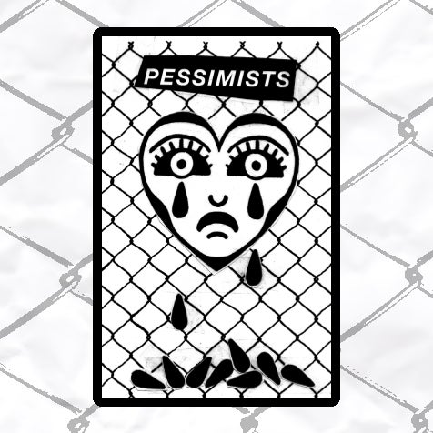 Image of PESSIMISTS - Demo 2017