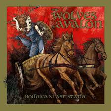 Image of  The Wolves Of Avalon – Boudicca's Last Stand