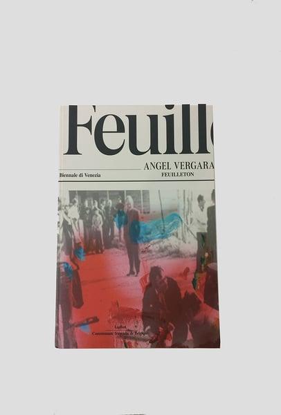 Image of Angel Vergara - Feuilleton
