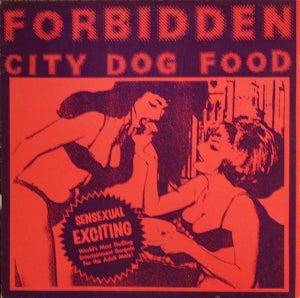 Image of LP V.A. : Forbidden City Dogfood !  Limted Edition. BACK IN STOCK.