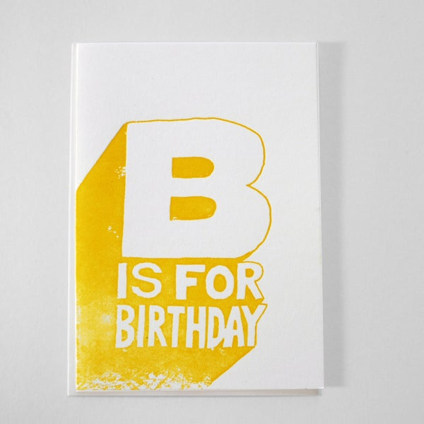 Image of B IS FOR BIRTHDAY!!!