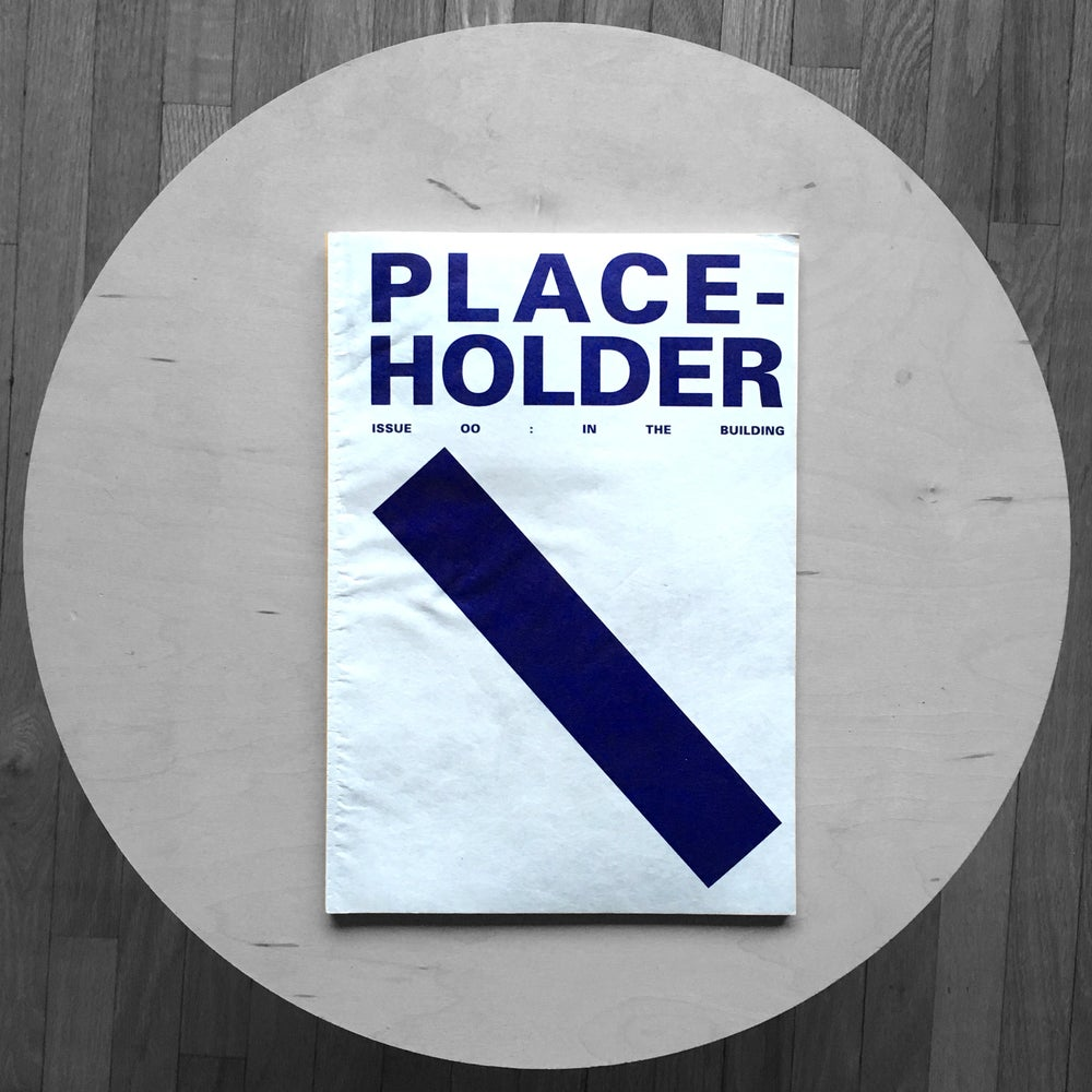 Image of PLACE-HOLDER: In The Building - Issue: 0