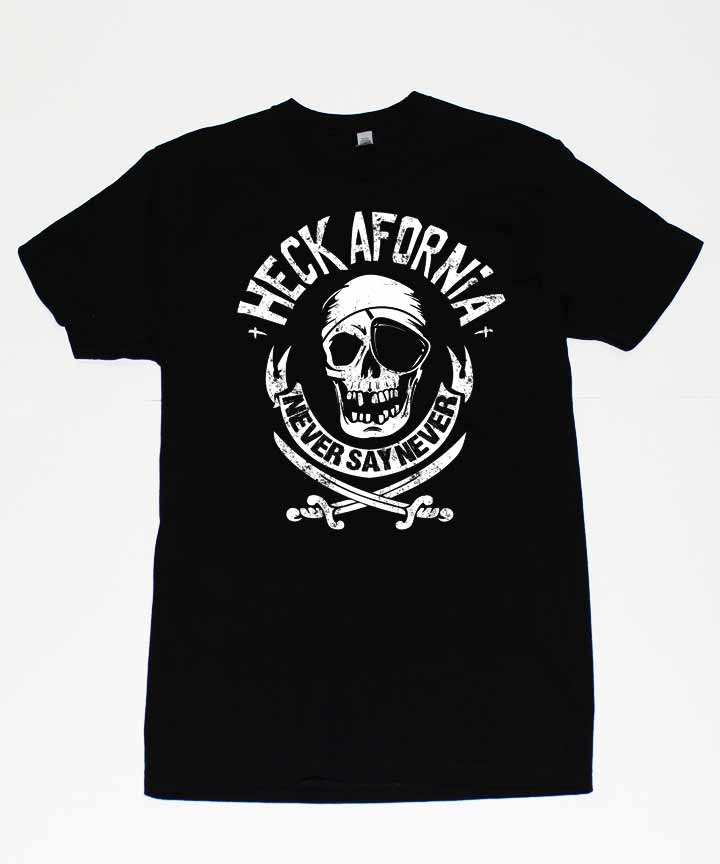 Image of Heckafornia Never Say Never Kids Tee