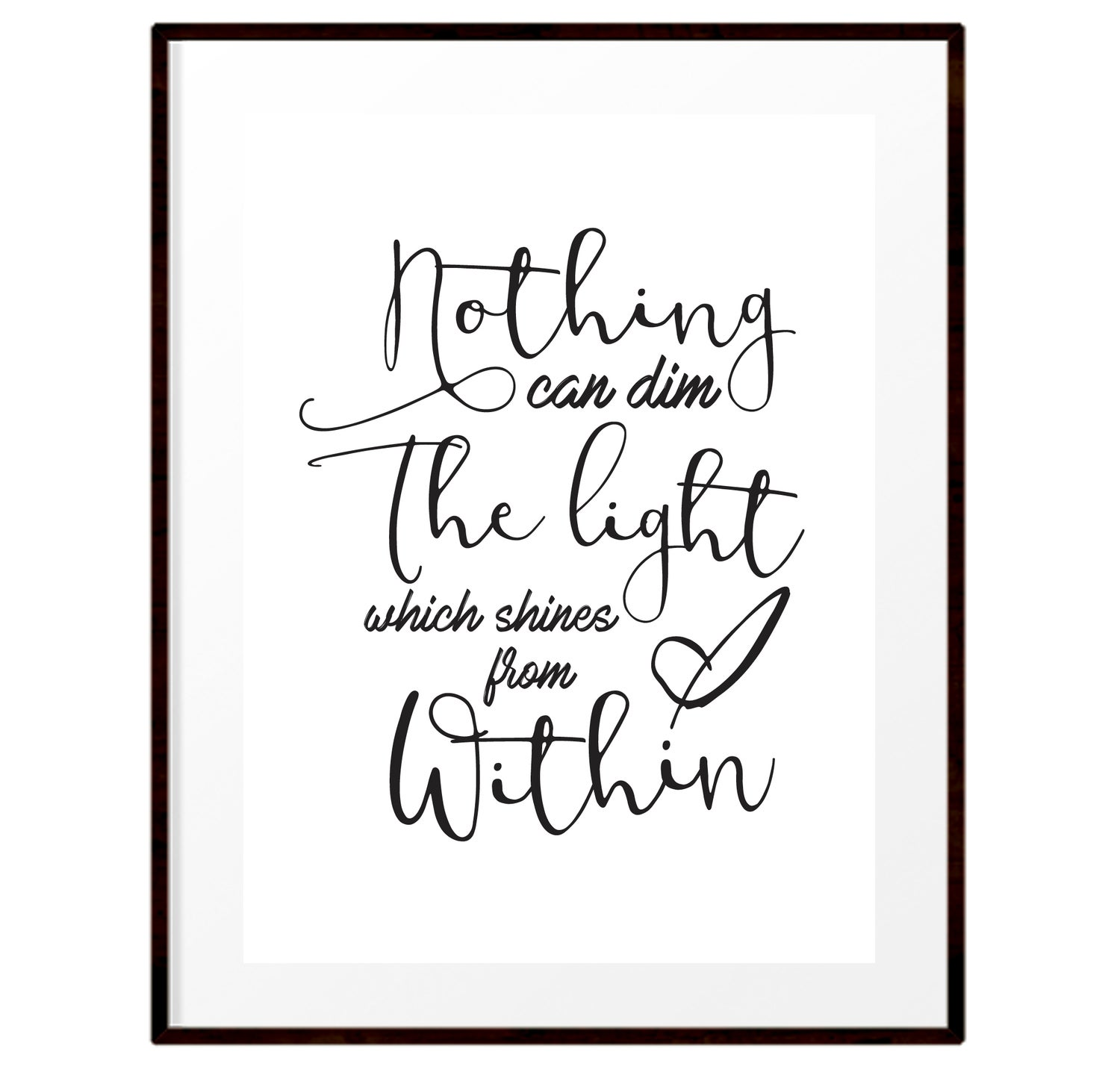 Image of Nothing can dim the light print