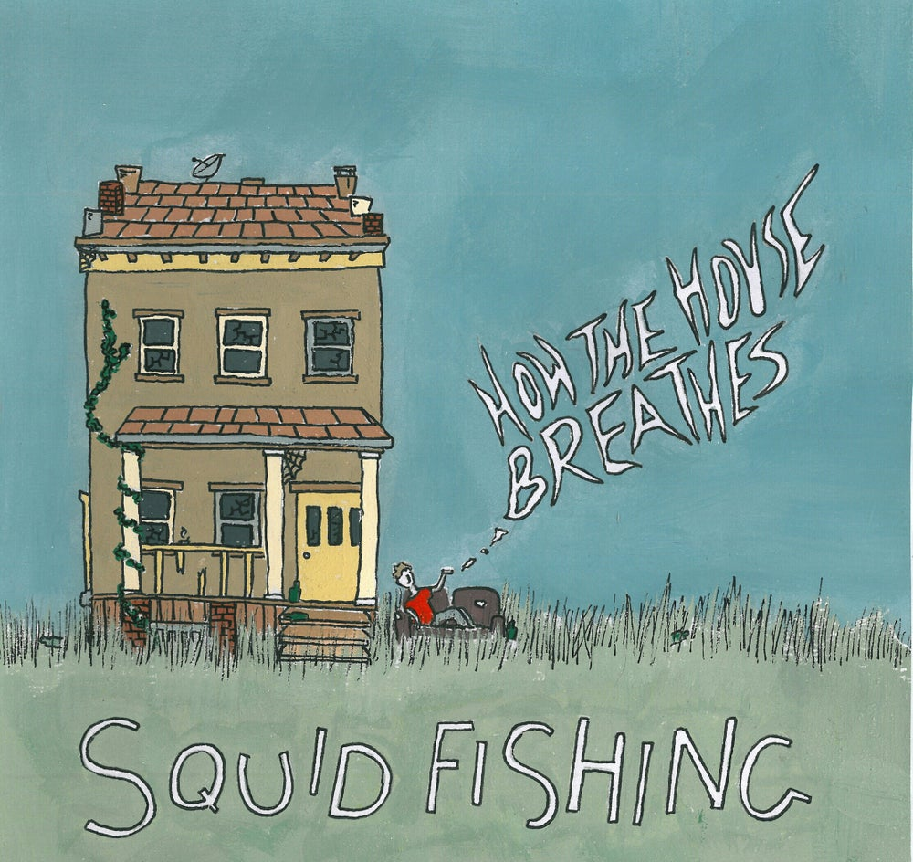 "Image of Squid Fishing ""How The House Breathes"" CD"