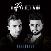 Image of Il Pan del Diavolo - Supereroi CD JEWEL BOX