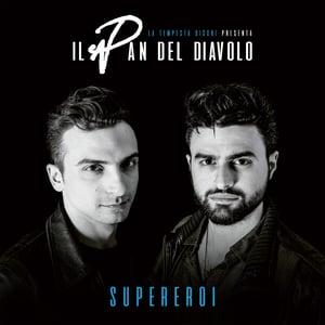 Image of Il Pan del Diavolo - Supereroi LP VINILE