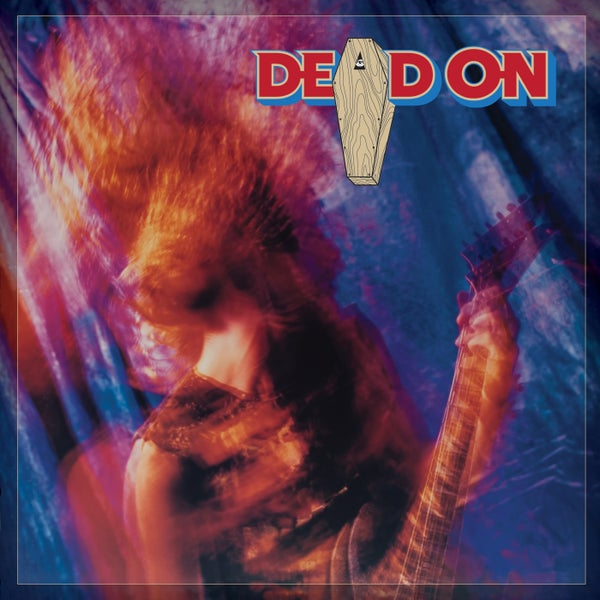 Image of DEAD ON - Dead On (Deluxe Edition)