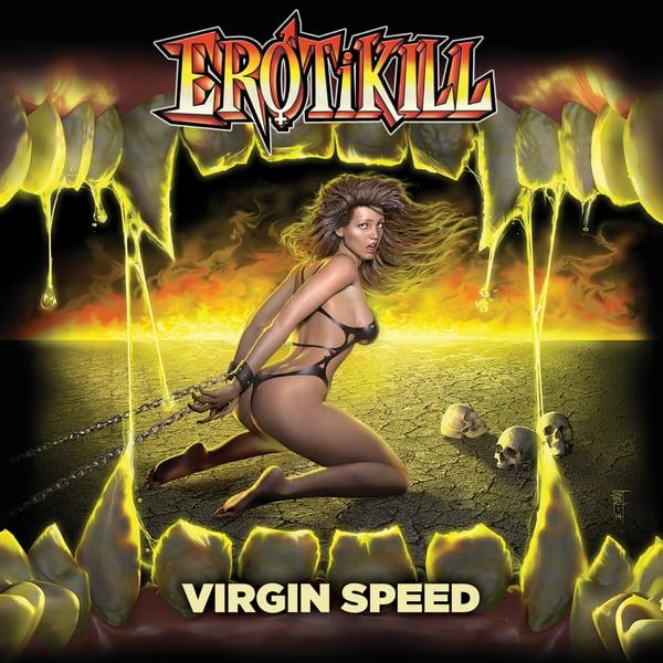 Image of EROTIKILL - Virgin Speed [BOOTCAMP SERIES #17]
