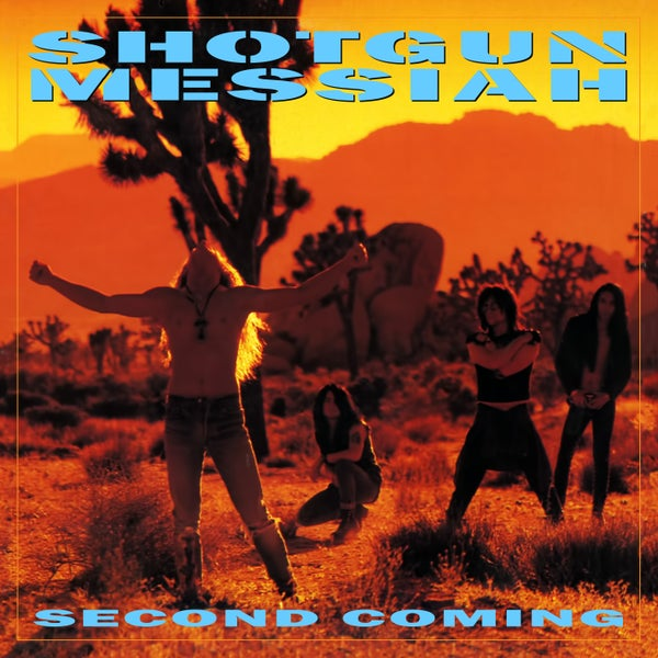 Image of SHOTGUN MESSIAH - Second Coming