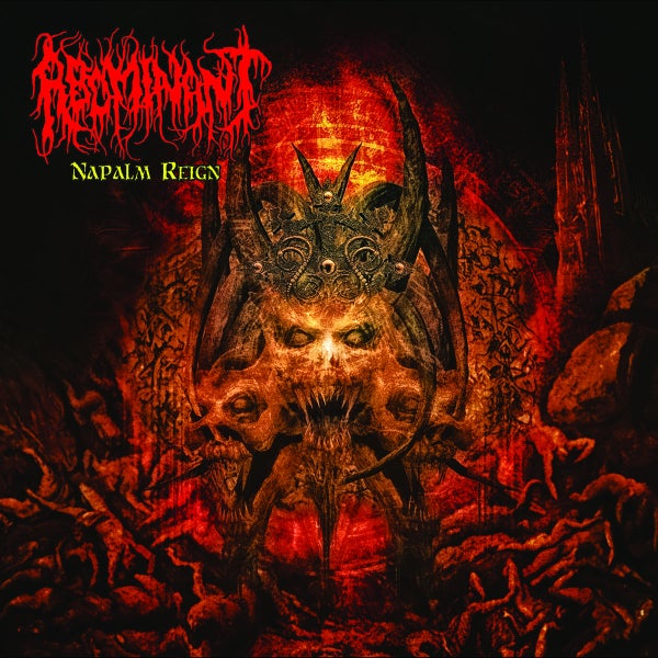 "Image of ABOMINANT "" Napalm Reign "" CD"
