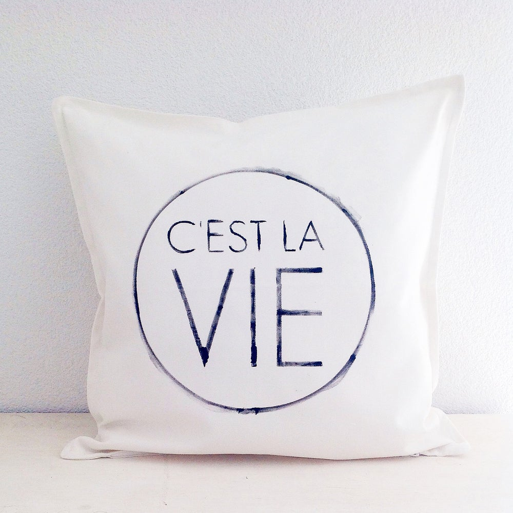 Image of French pillow - C'est la vie