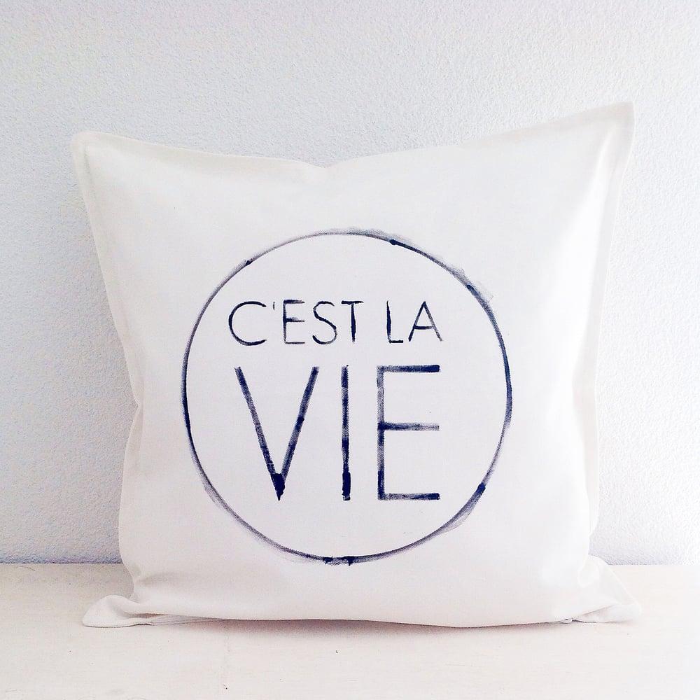 Image of French pillow - C'est la vie