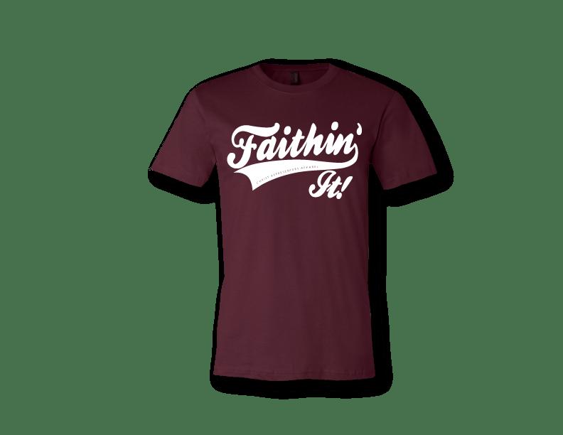 Image of FAITHIN' IT!